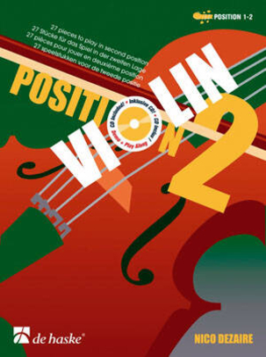 Violin Position 2 27 pieces to play in the second position / Nico Dezaire / De Haske