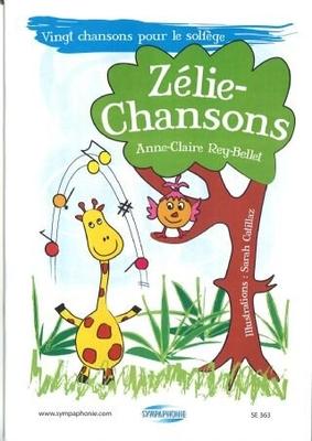 Zélie-Chansons + CD de travail – 20 chansons pour le solfège / Rey-Bellet Anne-Claire / Sympaphonie Editions