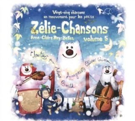 Zélie-Chansons volume 5 – CD / Rey-Bellet Anne-Claire / Sympaphonie Editions