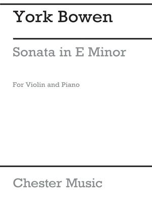 Sonata In E Minor Op.112 / York Bowen / Chester Music