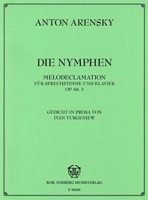 Die Nymphen Melodeclamation für Sprechstimme und Klavier op. 68,3 / Anton Stepanovich Arensky / Forberg