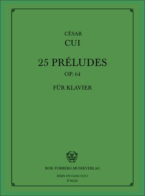 25 Préludes, op.64 / César Cui / Forberg