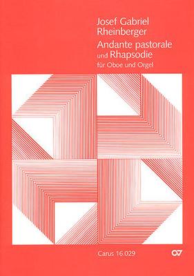 Rheinberger: Andante pastorale und Rhapsodie / Josef Rheinberger / Klaus Hofmann / Carus