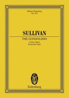 Eulenburg Miniature Scores / The Gondoliers / Arthur Sullivan / Eulenburg