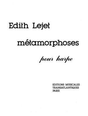 Métamorphoses / Edith Lejet / Transatlantiques