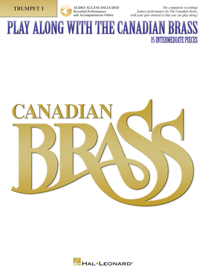 Brass Ensemble / Play Along with the Canadian Brass – Interm. Level / The Canadian Brass / Hal Leonard
