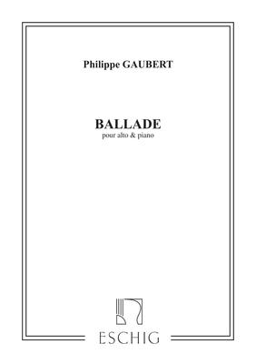 Ballade Pour Alto & Piano / Philippe Gaubert / Eschig