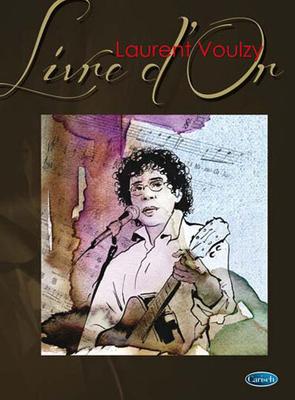 Livre dOr (Carisch) / Laurent Voulzy : Livre d'Or / Laurent Voulzy / Carisch