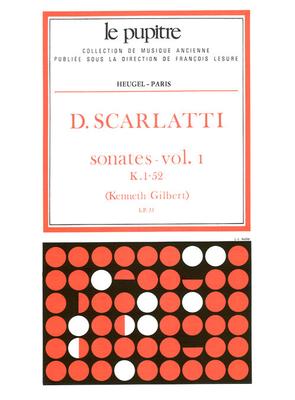 Le Pupitre – Heugel / Sonates Volume 1 K1 a K52 / Domenico Scarlatti / Kenneth Gilbert / Heugel