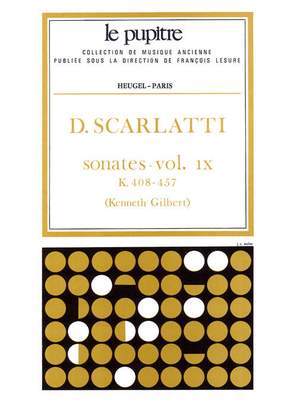 Le Pupitre – Heugel / Sonates Volume 9 K408 a K457 / Domenico Scarlatti / Kenneth Gilbert / Heugel