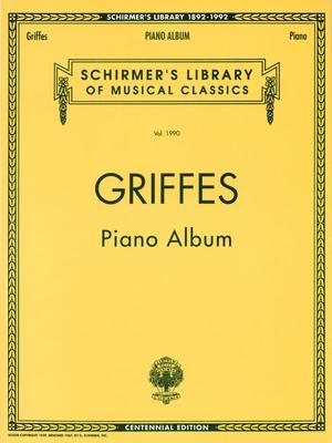 Schirmer's Library Of Musical Classics / Piano Album (Centennial Edition) / Charles Tomlinson Griffes / G. Schirmer
