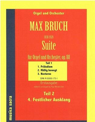 Bruch,Max;Suite für Orgel & Orchester,op.88, STUDIENPARTITUR / Max Bruch / Wolfgang G. Haas Musikverlag Köln