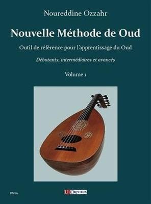 Nouvelle Methode de Oud – Vol. 1 / Noureddine Ozzahr / UT Orpheus