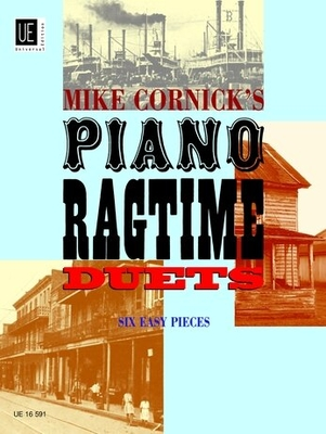 Piano Ragtime Duets Sechs leichte Stücke / Mike Cornick / Universal Edition