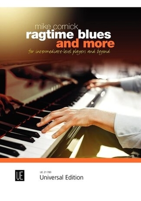 Ragtime Blues and More / Mike Cornick / Universal Edition