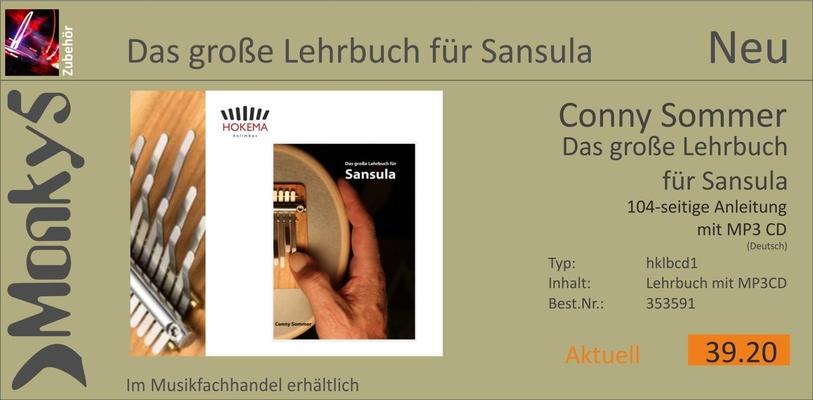 La grand méthode pour Sansula Kalimba avec CD / The Big Sansula Instruction Book with CD / Das grosse Lehrbuch für Sansula 104-seitige Anleitung mit MP3 CD / Conny Sommer / Monky5