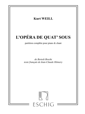 Opera De 4 Sous Chant-Piano (Version Francaise / Kurt Weill / Eschig
