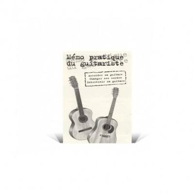 Mémo pratique du guitariste /  / Editions Coup de pouce