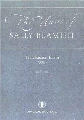 That Recent Earth / Sally Beamish / Norsk MusikForlag
