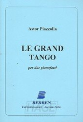 Le Grand Tango deux pianos / Astor Piazzolla / Bèrben