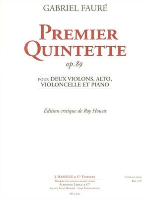 Piano Quintet No.1 Op.89 / Gabriel Fauré / Howat / Hamelle