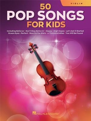 50 Pop Songs for Kids for Violin /  / Hal Leonard