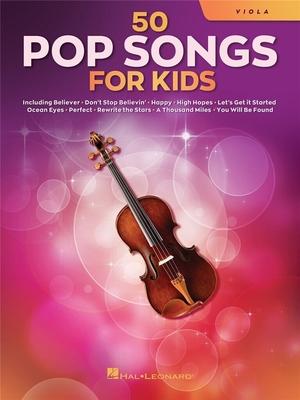 50 Pop Songs for Kids for Viola /  / Hal Leonard