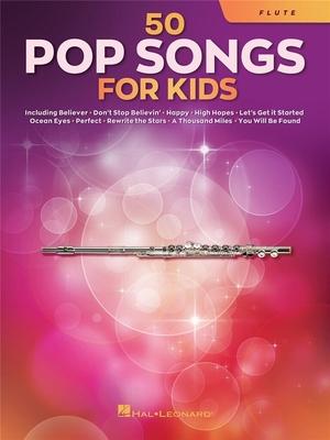 50 Pop Songs for Kids for Flute /  / Hal Leonard