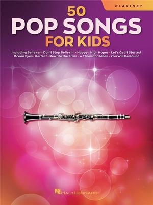 50 Pop Songs for Kids for Clarinet /  / Hal Leonard