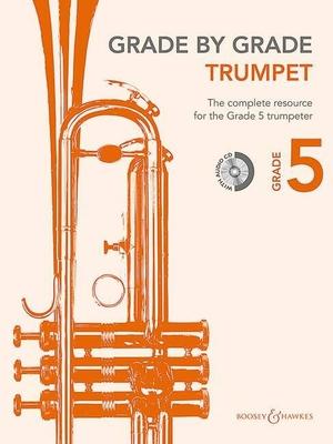 Grade By Grade (Boosey) / Grade by Grade – Trumpet Grade 5 / Janet Way / Boosey and Hawkes