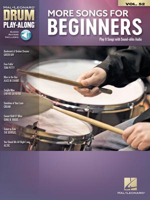 Drum Play-Along / More Songs for Beginners Drum Play-Along Volume 52 /  / Hal Leonard