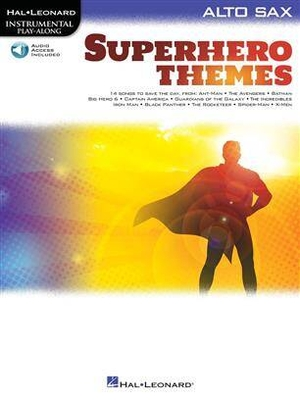 Superhero Themes for Alto Saxophone Instrumental Play-Along /  / Hal Leonard