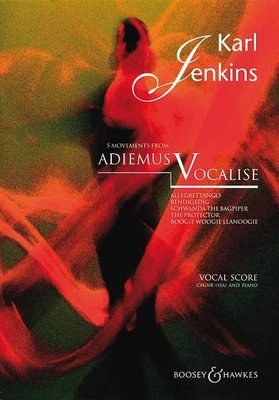 Adiemus V : Vocalise / Karl Jenkins / Boosey and Hawkes