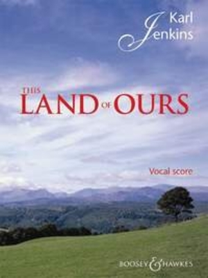 This Land of Ours / Karl Jenkins / Boosey and Hawkes