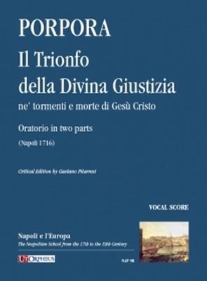 Il Trionfo Della Divina Giustizia Ne Tormenti e Morte Di Gesu Cristo / Nicola Porpora / UT Orpheus