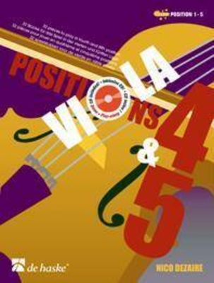 Viola Positions 4 & 5 32 pieces to play in fourth and fifth position / Nico Dezaire / De Haske