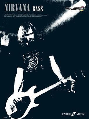 Authentic Playalong / Nirvana – Bass Eight of their Biggest Songs / Nirvana / Faber Music