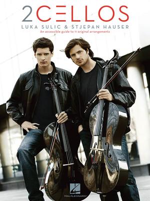 Cello Recorded Versions / 2Cellos: Luka Sulic & Stjepan Hauser  Revised Ed. / 2Cellos / Hal Leonard