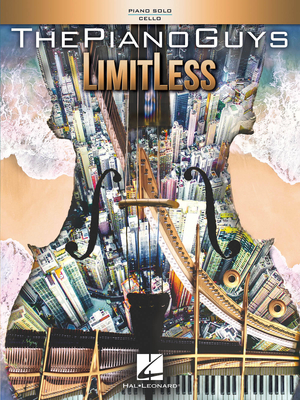 Personality / The Piano Guys – LimitLess / The Piano Guys / Hal Leonard