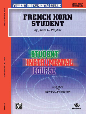 French Horn Student 2 / James D. Ployhar / Alfred Publishing