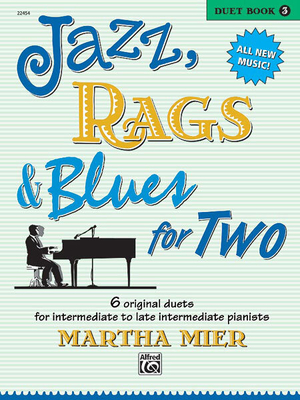Jazz, Rags & Blues for 2 Book 3 / Martha Mier / Alfred Publishing