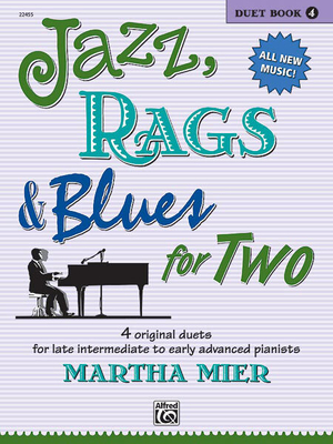 Jazz, Rags & Blues for 2 Book 4 / Martha Mier / Alfred Publishing