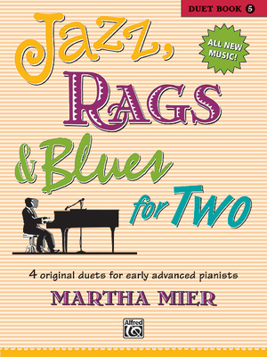 Jazz, Rags & Blues For 2 Book 5 / Martha Mier / Alfred Publishing