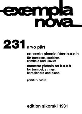 Concerto piccolo über B-A-C-H für Trompete, Streicher, Cembalo und Klavier / Arvo Pärt / Sikorski Edition