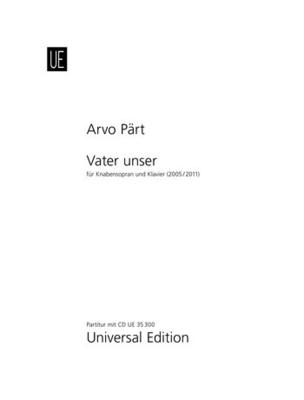 Vater Unser Gewidmet Dem Heiligen Vater, Papst Benedikt XVI / Arvo Pärt / Universal Edition