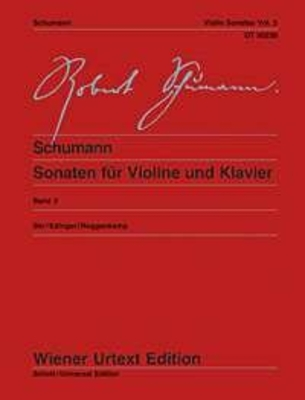 Wiener Urtext Edition / Sonatas Vol. 2 – F.A.E.Sonata And Sonata No.3 WoO 2 / Robert Schumann / Ute Baer / Wiener Urtext