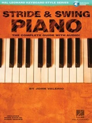keyboard instruction / Stride And Swing Piano The Complete Guide with CD /  / Hal Leonard
