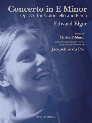 Concerto in E minor Op. 85 / Edward Elgar / Marion Feldman / Carl Fischer