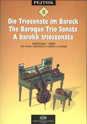 Kammermusikschule für Streicher II Die Triosonate Die Triosonate im Barock / Pejtsik rpd / EMB Editions Musica Budapest