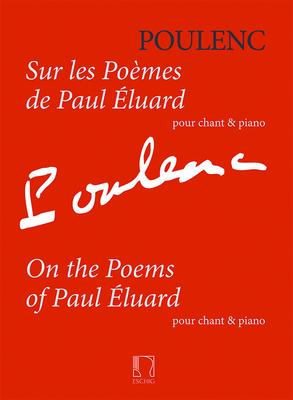 Sur les Poemes de Paul Eluard pour chant & piano / Francis Poulenc / Durand
